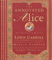 Annotated Alice : The Definitive Edition - Carroll, Lewis