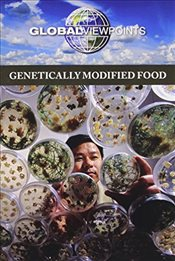 Genetically Modified Food  -