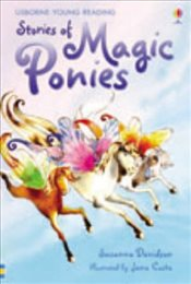 Stories of Magic Ponies (Young Reading level 1) - Davidson, Susanna