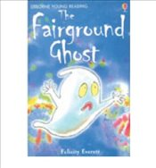 TheFairground Ghost (Young Reading Level 2) - Everett, Felicity