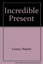 Incredible Present (Young Reading Level 2) - Castor, Harriet
