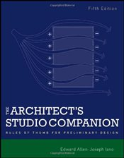 Architects Studio Companion : Rules of Thumb for Preliminary Design - Allen, Edward