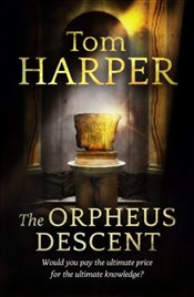 Orpheus Descent - Harper, Tom