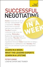 Successful Negotiating in a Week : Teach Yourself - Fleming, Peter