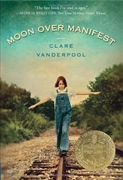 Moon Over Manifest  - Vanderpool, Clare