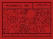 Mapping It Out : An Alternative Atlas of Contemporary Cartographies - Obrist, Hans Ulrich