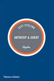 City Cycling Antwerp & Ghent - Leonard, Max