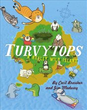 Turvytops : A Really Wild Island - Brasher, Cecil