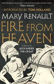 Fire from Heaven - Renault, Mary