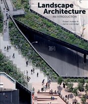 Landscape Architecture : An Introduction - Holden, Robert