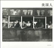 Robert Frank : The Americans : Chinese Edition - Frank, Robert