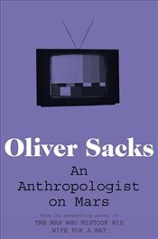 Anthropologist on Mars : Seven Paradoxical Tales - Sacks, Oliver