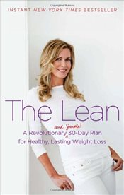 Lean : A Revolutionary (and Simple!) 30-Day Plan for Healthy, Lasting Weight Loss - Freston, Kathy