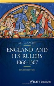 England and its Rulers : 1066-1307 : 4e - Clanchy, M. T.