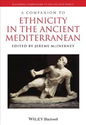 Companion to Ethnicity in the Ancient Mediterranean - McInerney, Jeremy