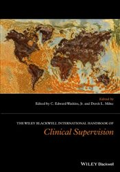 Wiley International Handbook of Clinical Supervision - Watkins, C. Edward