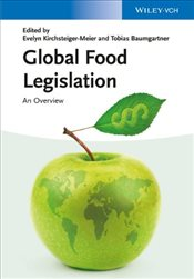 Global Food Legislation : An Overview - Kirchsteiger Meier, Evelyn