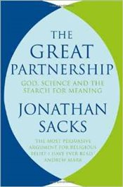 Great Partnership : Science, Religion, and the Search for Meaning - SACKS, JONATHAN