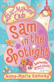 Star Makers: Sam in the Spotlight (Star Makers Club) - Conway, Anne-Marie