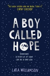 Boy Called Hope - Williamson, Lara