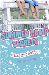 Miss Manhattan (Summer Camp Secrets) - Morgan, Melissa J.