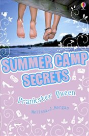 Prankster Queen (Summer Camp Secrets) - Morgan, Melissa J.