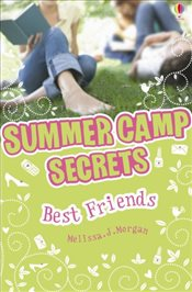 Best Friends (Summer Camp Secrets) - Morgan, Melissa J.