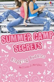 Blogging Buddies (Summer Camp Secrets) - Morgan, Melissa J.
