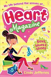 Heart Magazine: Boys, Blues and Shoes - Jefferies, Cindy