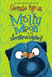 Molly Moon and the Morphing Mystery - Byng, Georgia