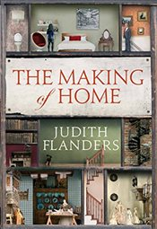 Making of Home - Flanders, Judith