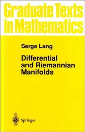 Differential and Riemannian Manifolds (Graduate Texts in Mathematics) - Lang, Serge