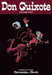 Don Quixote : Volume Two : A Graphic Novel - de Cervantes Saavedra, Miguel