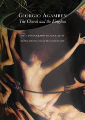 Church and the Kingdom - Agamben, Giorgio