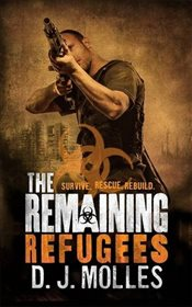 Remaining : Refugees - Molles, D. J.