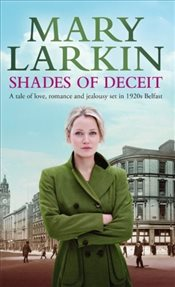 Shades of Deceit - Larkin, Mary