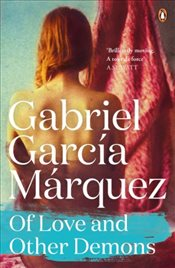 Of Love and Other Demons  - Marquez, Gabriel Garcia