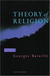 Theory of Religion - Bataille, Georges