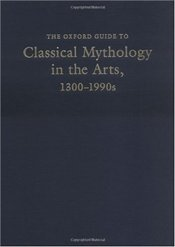 Classical Mythology in the Arts : 1300-1900s - Reid, Jane Davidson