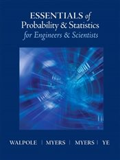 Essentials of Probabilty & Statistics for Engineers & Scientists - Walpole, Ronald E.