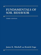 Fundamentals of Soil Behavior - Mitchell, James K.