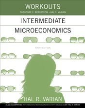 Workouts in Intermediate Microeconomics 9e : for Intermediate Microeconomics - Varian, Hal R.