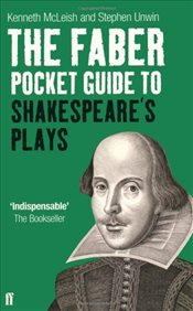 Faber Pocket Guide to Shakespeares Plays - MCLEISH, KENNETH