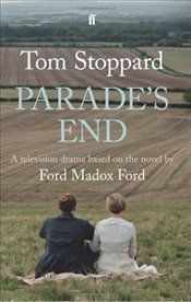 Parades End : Adapted for Television - Stoppard, Tom