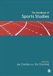Handbook of Sports Studies - Coakley, Jay