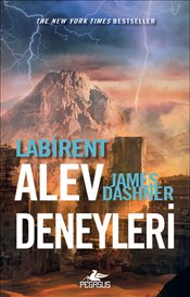 Labirent : Alev Deneyleri - Dashner, James