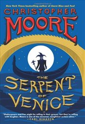 Serpent of Venice - Moore, Christopher