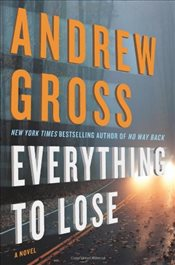 Everything to Lose - Gross, Andrew