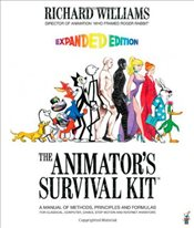 Animators Survival Kit: A Manual of Methods, Principles and Formulas for Classical, Computer, Games - WILLIAMS, RICHARD