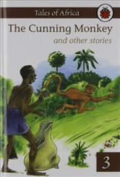 Cunning Monkey and Other Stories : Tales from Africa Book 3 - Ladybird,